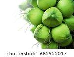 green raw coconut on white... | Shutterstock . vector #685955017