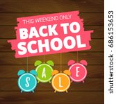 back to school sale offer ... | Shutterstock .eps vector #686153653