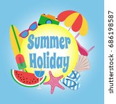 summer holiday. circle banner... | Shutterstock .eps vector #686198587