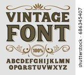 vintage label font. alcogol... | Shutterstock .eps vector #686345407