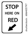 stop here on red traffic sign...   Shutterstock .eps vector #686405797