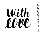 with love lettering | Shutterstock . vector #686554963