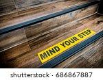 mind your step sticker sign... | Shutterstock . vector #686867887