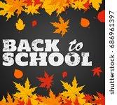 back to school background.... | Shutterstock .eps vector #686961397
