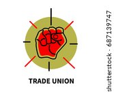 symbol of trade union movement. ... | Shutterstock .eps vector #687139747