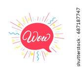 wow hand written lettering... | Shutterstock .eps vector #687187747