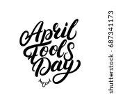 april fools day hand written... | Shutterstock . vector #687341173