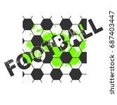 football t shirt design on... | Shutterstock .eps vector #687403447