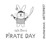 poster talk like a pirate day.... | Shutterstock .eps vector #687509857