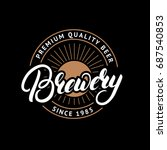 brewery hand drawn lettering... | Shutterstock . vector #687540853