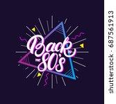 back to the 80's hand written...   Shutterstock . vector #687561913