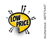 pop art. lettering low price ... | Shutterstock .eps vector #687571447