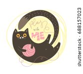 play with me  dark brown cat... | Shutterstock .eps vector #688157023