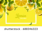 lemon and green leaves frame ... | Shutterstock .eps vector #688346323