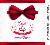 save the date wedding beautiful ... | Shutterstock .eps vector #688459057
