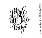 jingle all the way hand... | Shutterstock .eps vector #688496527