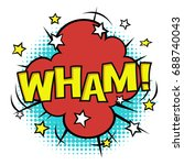 wham  phrase in speech bubble.... | Shutterstock .eps vector #688740043
