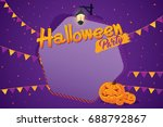 halloween party invitation... | Shutterstock .eps vector #688792867