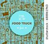 street junk food festival menu... | Shutterstock .eps vector #688861963