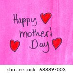 happy mothers day note | Shutterstock . vector #688897003