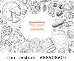 spanish cuisine top view frame. ... | Shutterstock .eps vector #688908607