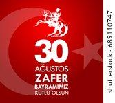 30 agustos zafer bayrami.... | Shutterstock .eps vector #689110747