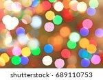 defocused christmas lights... | Shutterstock . vector #689110753