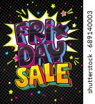 black friday sale comic speech...   Shutterstock .eps vector #689140003