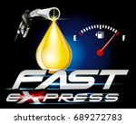 gas pump nozzles with drop oil... | Shutterstock .eps vector #689272783