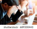 businessman and stressful work   Shutterstock . vector #689330443