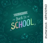 blackboard with school icons... | Shutterstock .eps vector #689650963