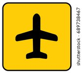 airplane sign yellow. vector. | Shutterstock .eps vector #689738467