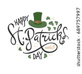 happy saint patrick's day... | Shutterstock . vector #689757997