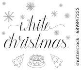 white christmas hand written... | Shutterstock .eps vector #689847223