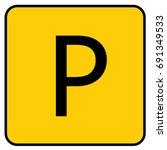 parking sign yellow. vector. | Shutterstock .eps vector #691349533