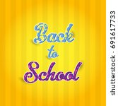 back to school | Shutterstock .eps vector #691617733