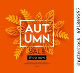 fall sale background design... | Shutterstock .eps vector #691869397