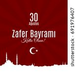 turkey holiday zafer bayrami 30 ... | Shutterstock .eps vector #691976407