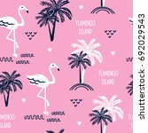 seamless pattern with flamingo  ... | Shutterstock .eps vector #692029543