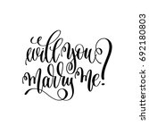 will you marry me   black and...   Shutterstock . vector #692180803