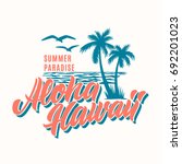 aloha hawaii  t shirt design.... | Shutterstock .eps vector #692201023