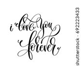 i love you forever black and... | Shutterstock . vector #692223433