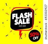 flash sale  discount 50  off ... | Shutterstock .eps vector #692332927