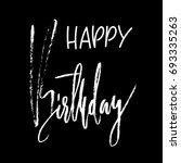 happy birthday modern brush... | Shutterstock .eps vector #693335263