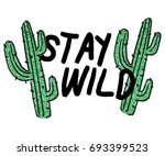 message slogan with  cactus | Shutterstock .eps vector #693399523