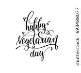 happy vegetarian day   hand... | Shutterstock .eps vector #693488077