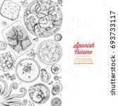 spanish cuisine top view frame. ... | Shutterstock .eps vector #693733117