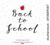 back to school calligraphic... | Shutterstock .eps vector #693889087