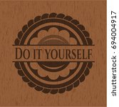 do it yourself wood emblem.... | Shutterstock .eps vector #694004917