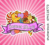 label sweet shop. swirl candy ... | Shutterstock .eps vector #694118773
